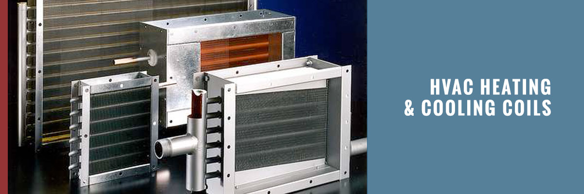 HVAC / Industrial Heating & Cooling Coils